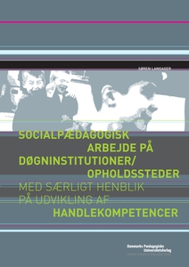 Socialpædagogisk arbejde på døgninsti