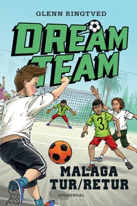 Dreamteam 5 - Malaga tur/retur (e-bog