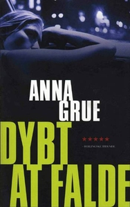 Dybt at falde (e-bog) af Anna Grue