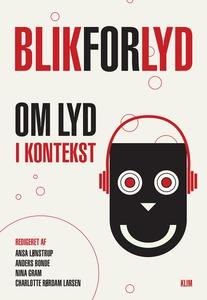 Blik for lyd (e-bog) af Ansa Lønstrup