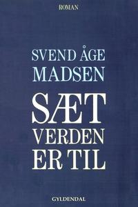 Sæt verden er til (e-bog) af Svend Åg