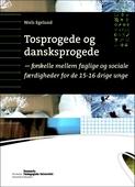 Tosprogede og danskprogede