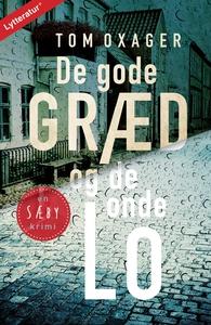 Sæby-krimi 1: De gode græd og de onde