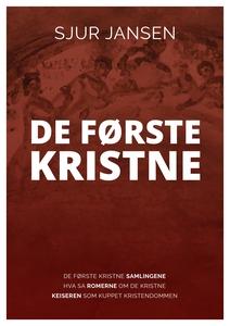 De første kristne (ebok) av Sjur Jansen