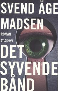 Det syvende bånd (e-bog) af Svend Åge