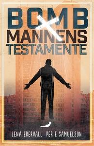 Bombmannens testamente (e-bok) av Lena Ebervall