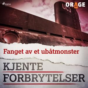 Fanget av et ubåtmonster (lydbok) av Orage -