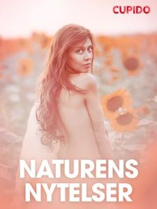 Naturens nytelser – erotiske noveller (ebok)