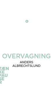 Overvågning (lydbog) af Anders Albrec