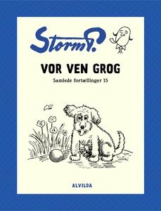 Storm P. - Vor ven Grog og andre fort