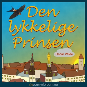 Den lykkelige Prinsen (lydbok) av Oscar Wilde