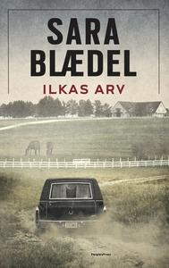 Ilkas arv (e-bog) af Sara Blædel