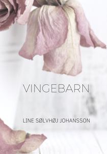 Vingebarn (e-bog) af Line Sølvhøj Joh