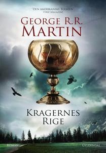 Kragernes rige (e-bog) af George R. R. Martin, Anders Juel Michelsen