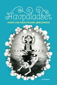 Havpaladset (e-bog) af Anne Lise Mars