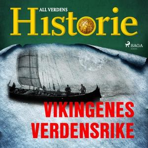 Vikingenes verdensrike (lydbok) av All verden