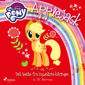 My Little Pony - Applejack og Det beste fra E