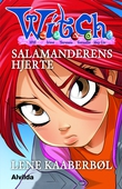 W.I.T.C.H. - Salamanderens hjerte
