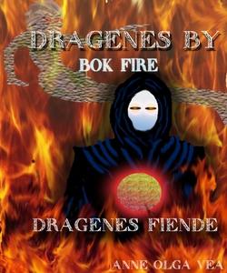 Dragenes by Bok 4 (ebok) av Anne Olga Vea