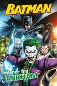 Batman: Hilsner fra Arkham