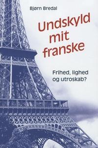 Undskyld mit franske (e-bog) af Bjørn
