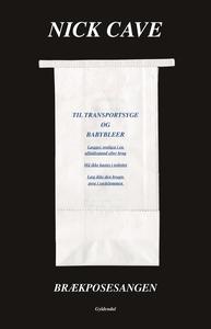 Brækposesangen (e-bog) af Nick Cave