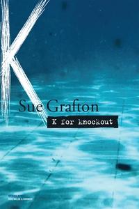 K for knockout (e-bog) af Sue Grafton