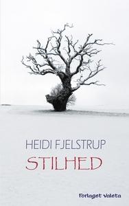 Stilhed (lydbog) af Heidi Fjelstrup