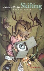 Skifting (e-bog) af Charlotte Weitze