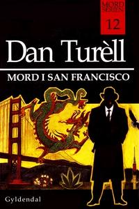 Mord i San Francisco (e-bog) af Dan T