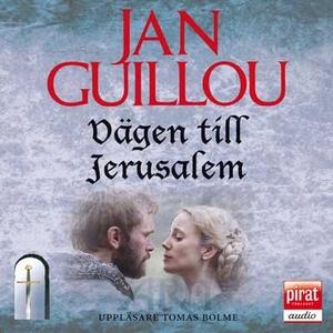 Vägen till Jerusalem (ljudbok) av Jan Guillou