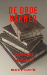 De Døde Våkner - 6x02 - Forsvarspakt (ebok) a