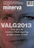 Valg 2013 (Minerva 2/2013)