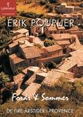 De fire årstider i Provence: Forår & sommer