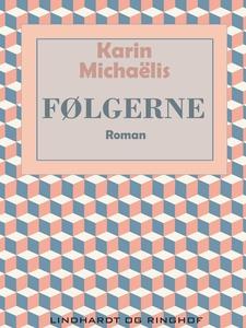 Følgerne (e-bog) af Karin Michaëlis
