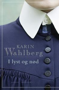 I lyst og nød (lydbog) af Karin Wahlb