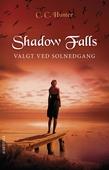 Shadow Falls #5: Valgt ved solnedgang