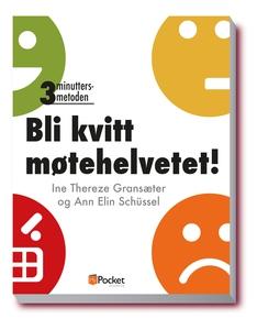 Bli kvitt møtehelvetet! (ebok) av Ann Elin Sc