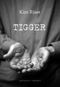 TIGGER (e-bog) af Kim Risør