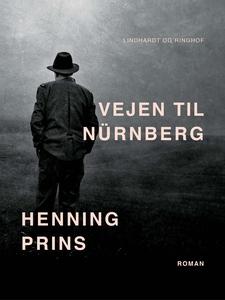 Vejen til Nürnberg (e-bog) af Henning
