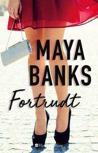 Fortrudt (e-bog) af Maya Banks