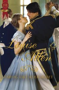 Farlig likt kjærlighet (ebok) av Louise Allen