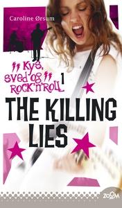 The Killing Lies (e-bog) af Caroline