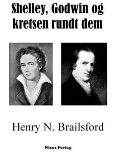 Shelley, Godwin og kretsen rundt dem (ebok) a