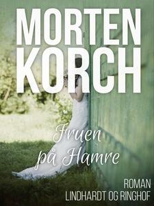 Fruen på Hamre (e-bog) af Morten Korc