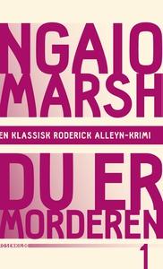 Du er morderen (e-bog) af Ngaio Marsh