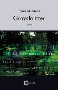 Gravskrifter (ebok) av Bjørn M. Moen