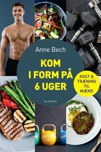 Kom i form på 6 uger (e-bog) af Anne