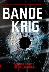Bandekrig (e-bog) af Sune  Fischer, S