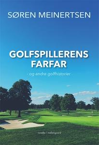 Golfspillerens farfar (e-bog) af Søre